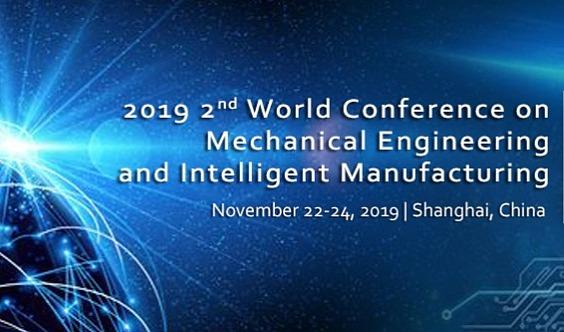 2019第二届机械工程与智能制造国际会议 (WCMEIM 2019)