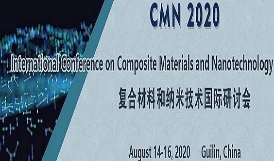 复合材料和纳米技术国际研讨会(CMN 2020)